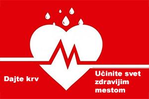 Svetski dan dobrovoljnih davalaca krvi – 14. jun 2020.